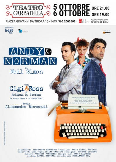 Gigi e Ross debuttano a teatro con lo spettacolo con Andy e Norman!